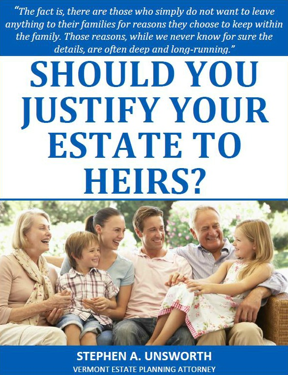 Should You Justify Your Estate to Heirs